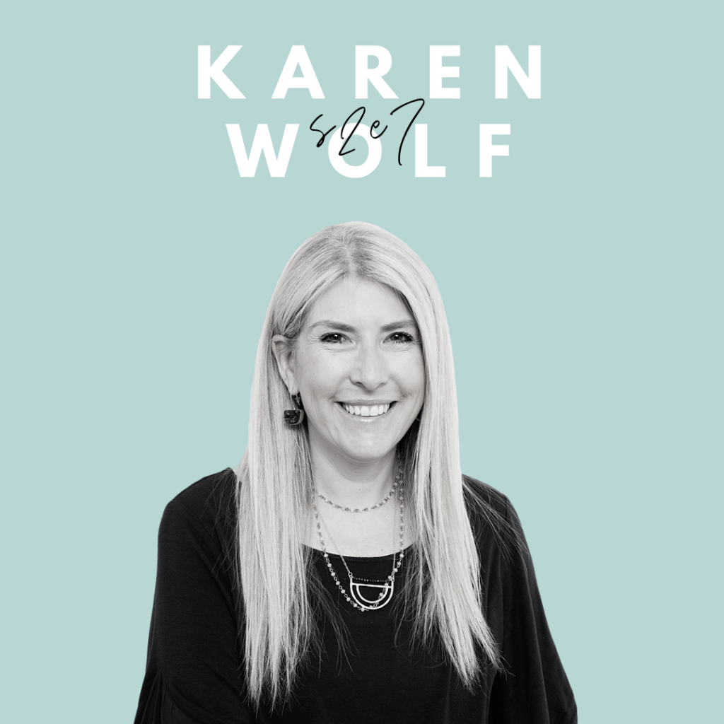 creative genius podcast - karen wolf